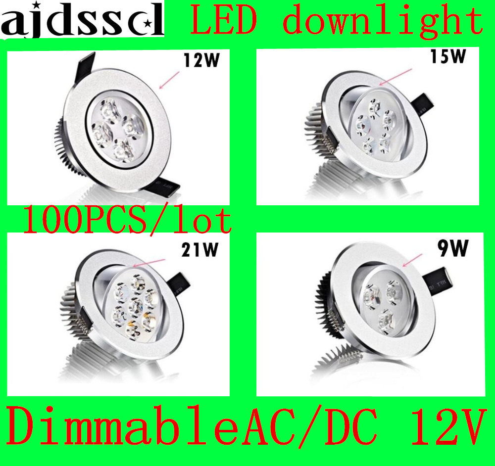 100PCS/lot Bright Recessed LED Dimmable Downlight COB 9W 12W 15W 21W LED Spot light decoration Ceiling Lamp AC/DC12V