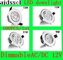 100PCS/lot led spot Bright Recessed LED Dimmable Downlight COB 9W 12W 15W 21W Spot light decoration Ceiling Lamp AC/DC12V