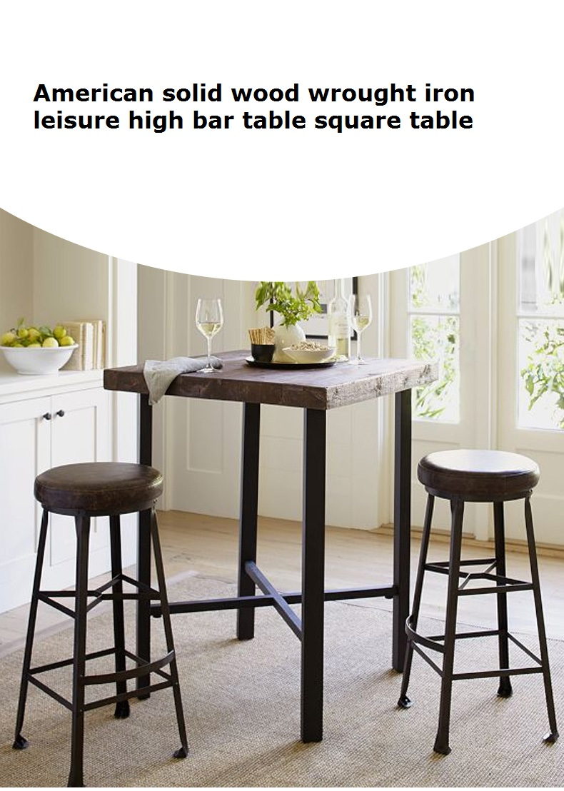 American Solid Wood Wrought Iron Leisure High Table Cafe Bar Table Square Bar Table