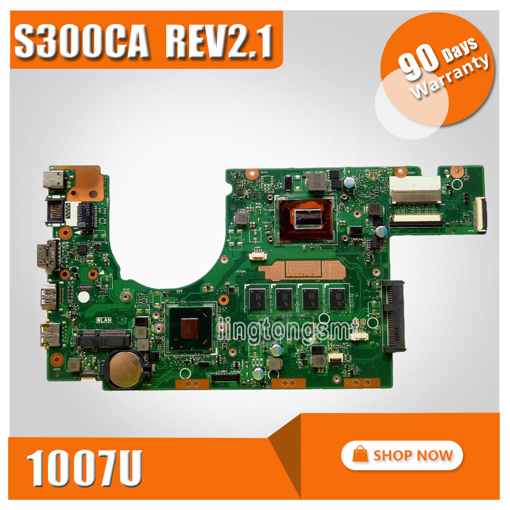 S300CA For ASUS Laptop motherboard S300CA mainboard REV2.1with 1007 cpu onboard 100% tested for asus taichi21 with i5 3337u cpu laptop motherboard 90r ntfmb1500y 60 ntfmb1501 mainboard 100