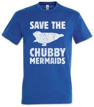 Save The Chubby Mermaids T-Shirt Fun Walross Fatty Proud Mermaid Sailor Heavy Harajuku Tops Fashion Classic Unique t-Shirt