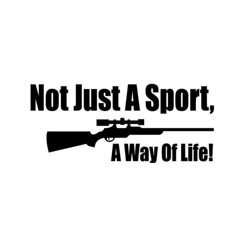 13.5CM*5.8CM Personality Gun Not Just A Sport A Way Of Life Fashion Personality Hunting Car Stickers C5-0292