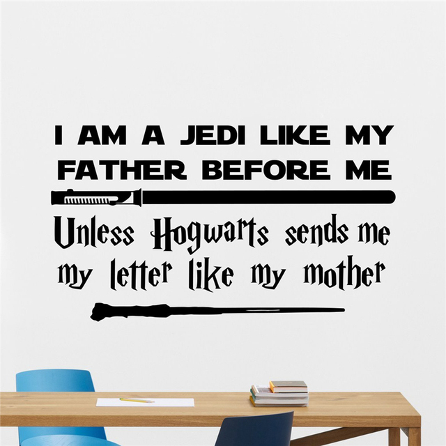 Harry Potter Star Wars I Am A Jedi Like My Father Before Me Unless Hogwarts Sends Me My Letter Like My Mother Wall Sticker X356
