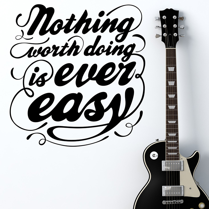 Nothing Worth Doing Is Ever Easy Quote Wall Sticker English Family Home Decor Vinyl Wall Decals Art Design For Kids Room image