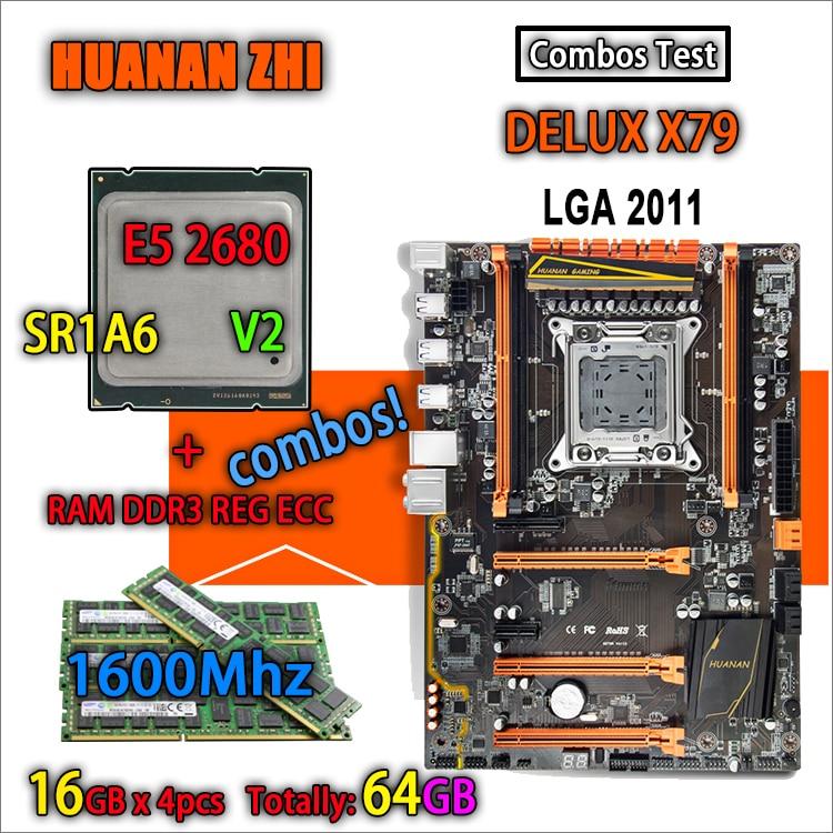 HUANAN ZHI Deluxe version X79 carte mère de jeu LGA 2011 ATX combos E5 2680 V2 SR1A6 4x16G 1600 Mhz 64 GB DDR3 RECC Mémoire