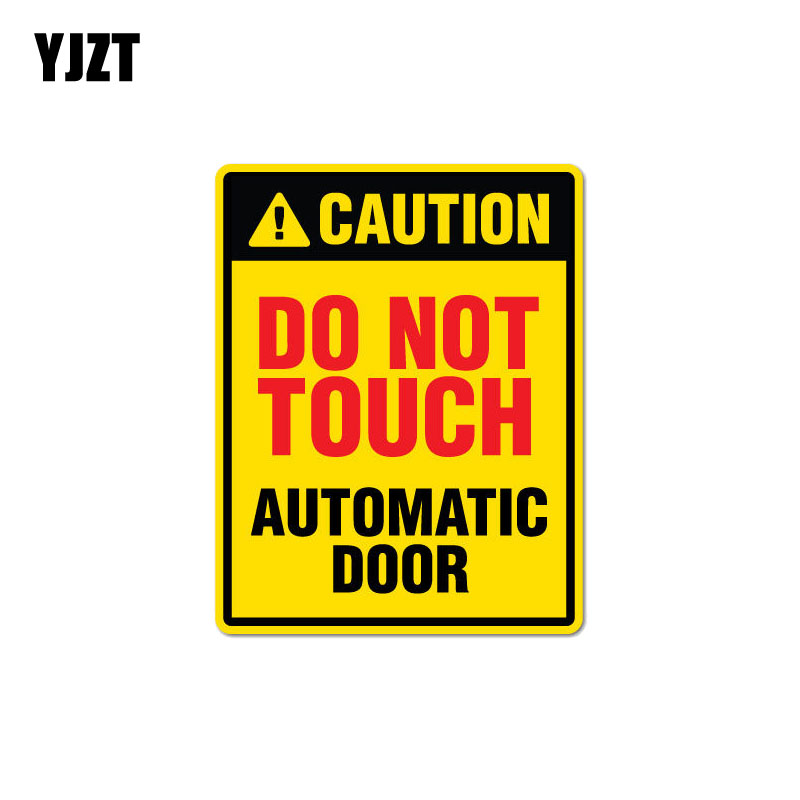 YJZT 9.1CM*11.6CM  Warning Decorate Do Not Touch Automatic Door Car Sticker PVC Decal 12-0918