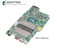 NOKOTION Laptop Motherboard For Dell Inspiron 7779 MAIN BOARD CN 0NX6FR 0NX6FR NX6FR i7 7500U 2.7 GHz CPU