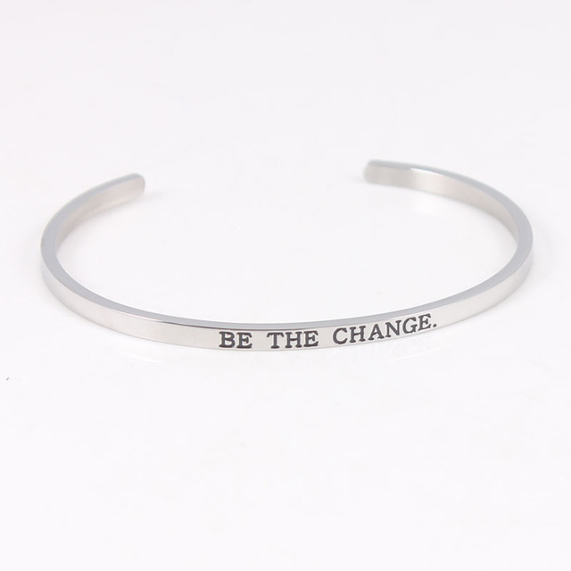 316l Stainless Steel Engraved Be The Change Positive Inspirational Quote Cuff Bangle Mantra Bracelet For Women