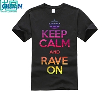 Keep Calm and Rave On EDM T-Shirt