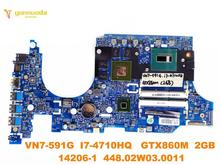 Original for ACER VN7-591G laptop motherboard VN7-591G I7-4710H GTX860M 2GB 14206-1 448.02W03.0011 tested good free shipping