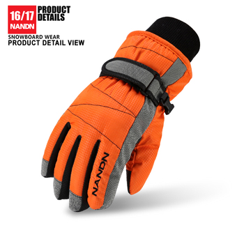 2016 New NANDN  Ski Gloves Snowboard Gloves Snowmobile Motorcycle Riding Winter Gloves Windproof Waterproof Unisex Snow Gloves