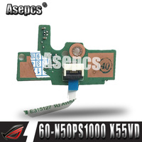 Asepcs Original FOR ASUS X55C X55VD Power Button Switch button BOARD With Cable 60 N50PS1000 100% Tested Fast Ship