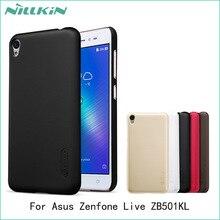 Для asus zenfone live zb501kl крышка nillkin супер матовый щит жесткий задняя крышка case для zenfone live zb501kl протектор экрана