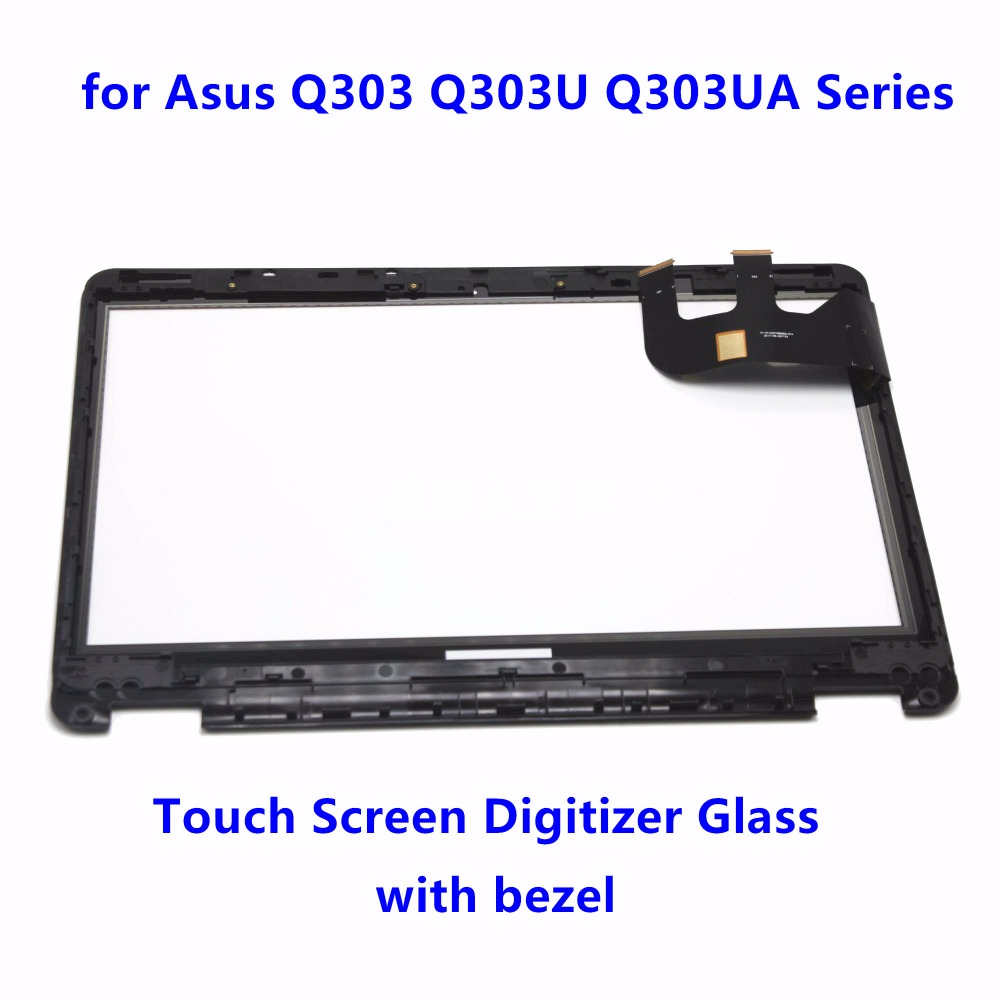 13.3 Touch Screen Digitizer Glass Panel Replacement parts Touchpads with Bezel for Asus Q303 Q303U Q303UA Series Q303UA-BSI5T21 11 6 touch screen digitizer glass panel replacement repairing parts for sony vaio pro 11 svp112 series svp121m2eb svp11215pxb