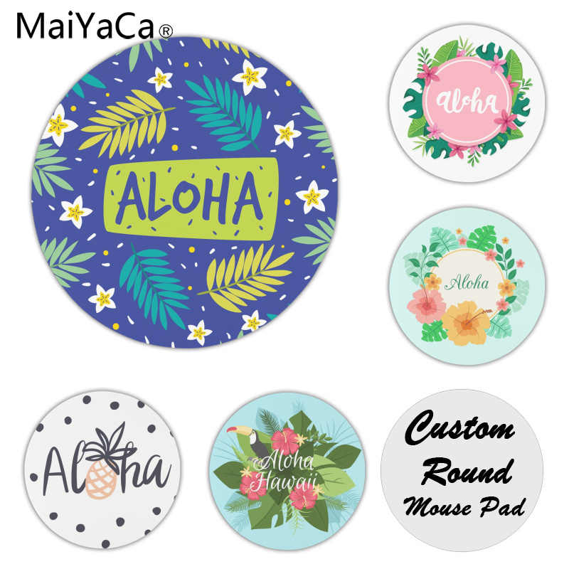 MaiYaCa Top Quality Aloha Hawaii Silicone Pad to Mouse Game Size for 20x20cm 20x20cm Rubber Round Mousemats