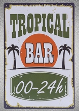 1 pc tropical bar 24 h cocktail drinks beer coffee Tin Plates Signs wall plaques Decoration Dropshipping Poster metal