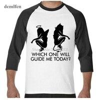 Drôle Hommes de Coton 3/4 Manches o-cou T-shirt Sexy Ange Ou Diable Fille Que L'on Va Me Guider Aujourd'hui? t shirt De Mode Cool