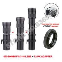 420 800mm F/8.3 16 Super Telephoto Lens Manual Zoom Lens for Pentax DSLR Camera