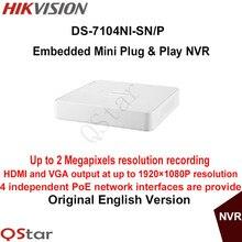 Hikvision Оригинальная Английская Версия DS-7104NI-SN/P 4-канальный Embedded Мини-Штекер и Играть H.264 NVR С 4POE до 2-МЕГАПИКСЕЛЬНАЯ