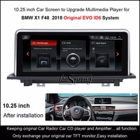 10.25 inch Car Screen to Upgrade Android Multimedia Player for BMW X1 F48 2018 Original EVO ID6 System with Wifi MP5 GPS BT