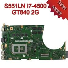 Para ASUS K551L K551LB K551LD K551LN S551L S551LB S551LD S551LN Motherboard S551lN REV2.2 Mainboard i7-4500 GT840 Envío gratis