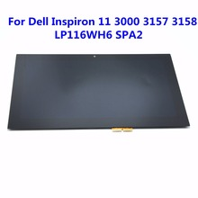 "New 11.6"" LCD Touch screen Glass Digitizer Assembly For Dell Inspiron 11 3147 3148 3000 3157 3158 3152 3153 i3153 LP116WH6 SPA2(China)"