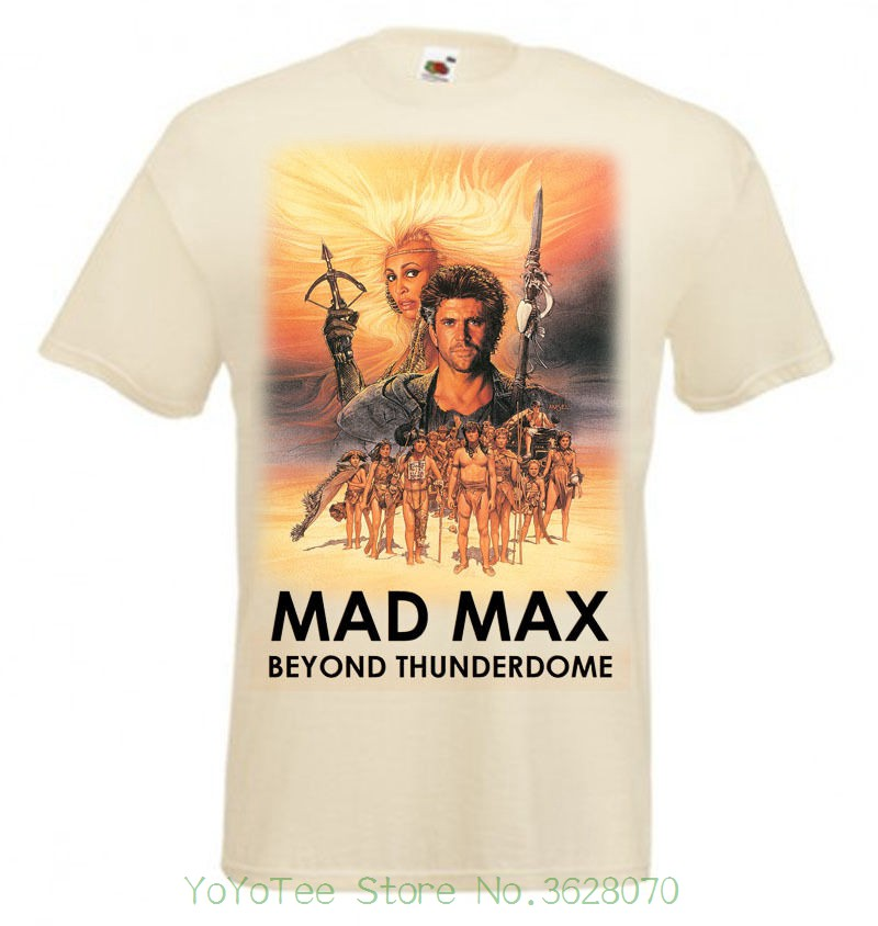 Men T Shirt Great Quality Funny Man Gift Mad Max 3 Beyond Thunderdome Movie Poster T Shirt Natural All Sizes