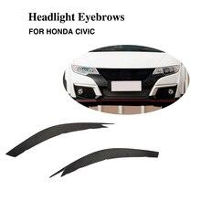 Настоящее углеродное волокно веки фар Брови стикер украшения отделка для Honda Civic