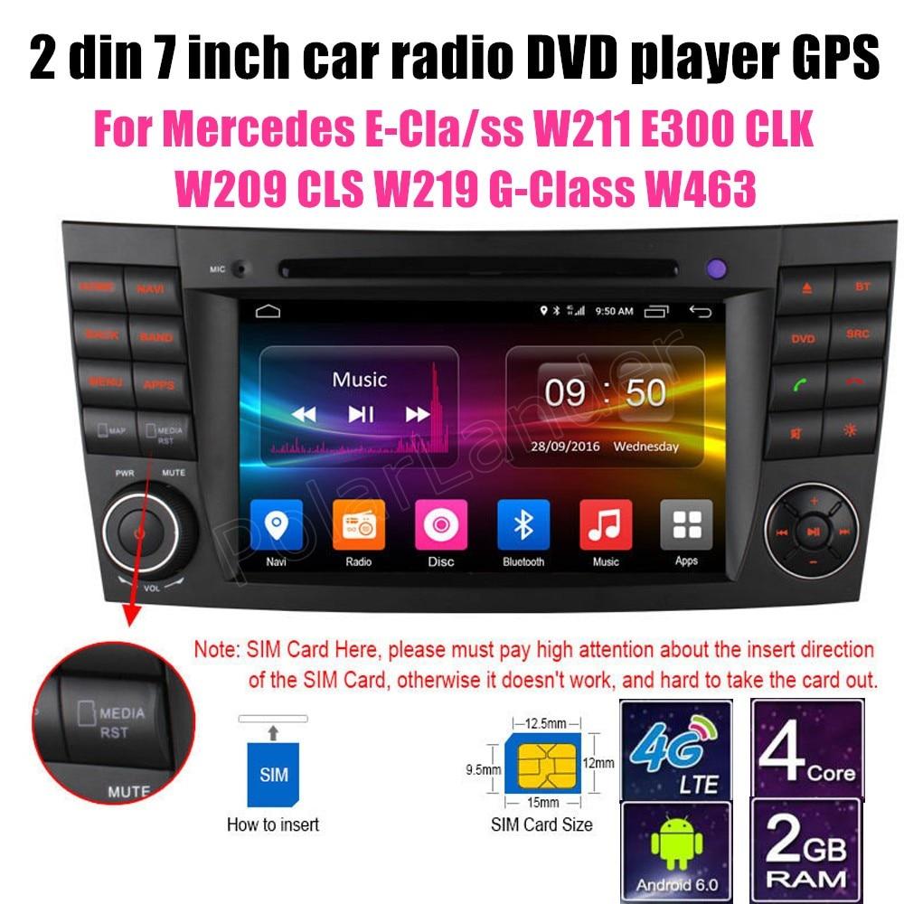 2 din Android 6.0 lecteur DVD de voiture GPS pour BENZ e-class W211 E300 CLK W209 CLS W219 g-class W463 stéréo