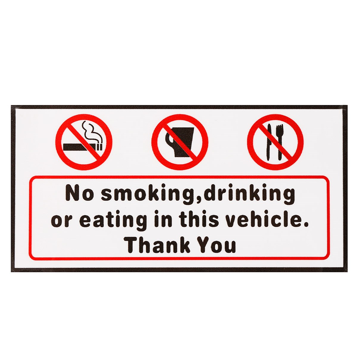 Words NO SMOKING EATING DRINKING IN THIS VECHICLE THANK YOU Stickers Signs Car Taxi Bus Decal Warning Mark Car Styling 120*60mm standard schnauzer