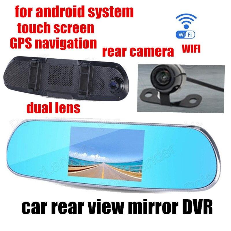 Новый 5 дюймов для Android Видеорегистраторы для автомобилей GPS WI FI зеркало заднего вида записи видео с двумя камерами спереди 140 назад 120 градус