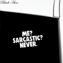 Me Sarcastic Never Funny Window Decal Car Truck SUV Wall Vinyl Sticker D127