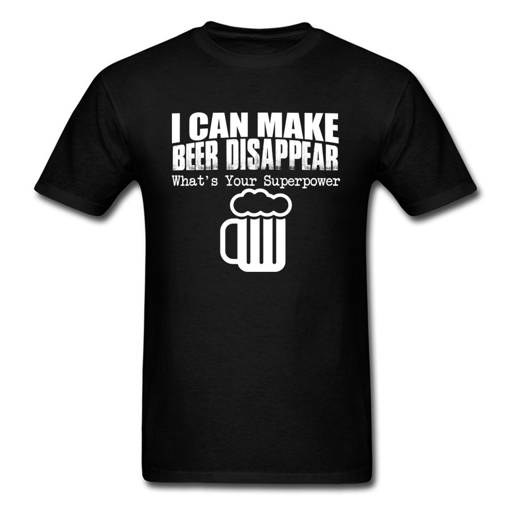 Beer Lover T Shirt Gift Men T-shirts Funny Black Tshirt Cotton Clothes I CAN MAKE BEER DISAPPEAR Camisa Tees April FOOL DAY