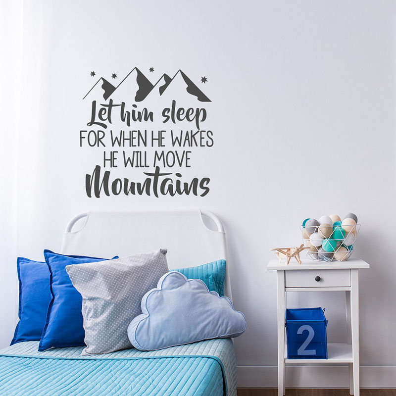 Proveb Wall Decal Let Him Sleep For When He Wakes He Will Move Mountains Vinyl DIY Adventure Travl Themed Wall Stickers H295