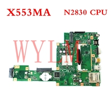 все цены на X553MA With N2830CPU mainboard REV2.0 For ASUS A553M F503M X503M F553MA X503MA D503M X553MA Laptop motherboard Tested Working онлайн