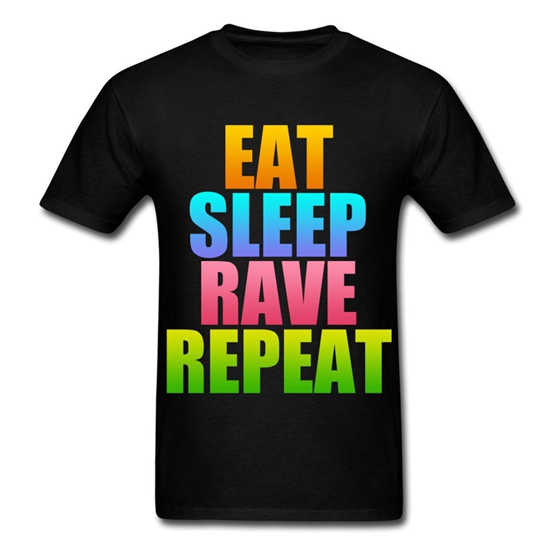 Eat Sleep Rave Repeat Mens T-Shirt MenS High Quality Tees 2017 Short Sleeve Cotton T Shirts Man Clothing