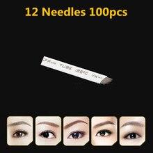 Elite 100pcs/lot Famous Brand12 Permanent Makeup Blade Manual Eyebrow Tattoo Pen Blades 12 Needles