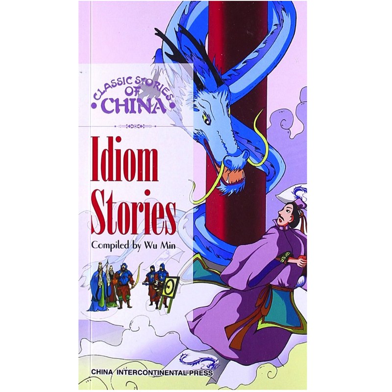 Classical Stories Of China Series: Idiom Stories English Edition Book For Foreigner Learning Chinese Culture