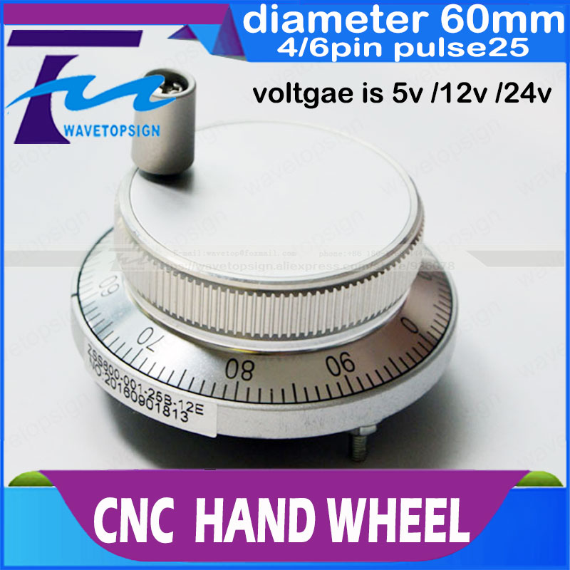 CNC electronic hand wheel handwheel Silver color diameter  60mm Pulse number 25  voltage  5v  12v 24v   number of pins  4  and 6 xr e2530sa color wheel 5 color beam splitter used disassemble
