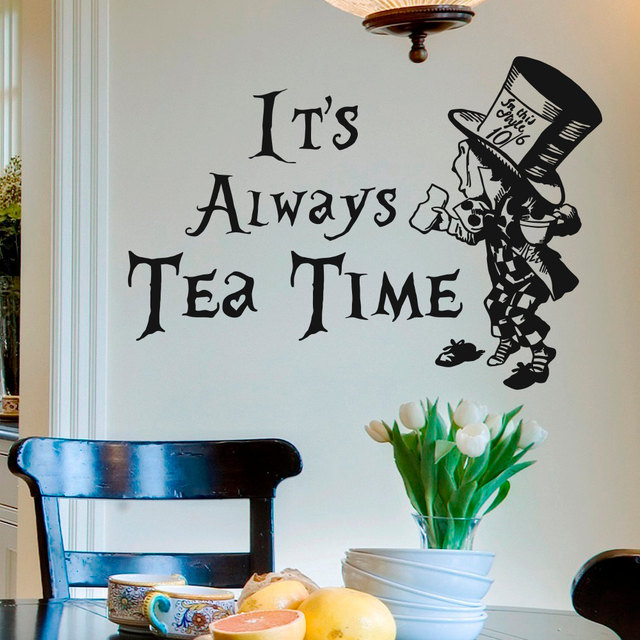 wall decal quote alice in wonderland mad hatter it's always tea time