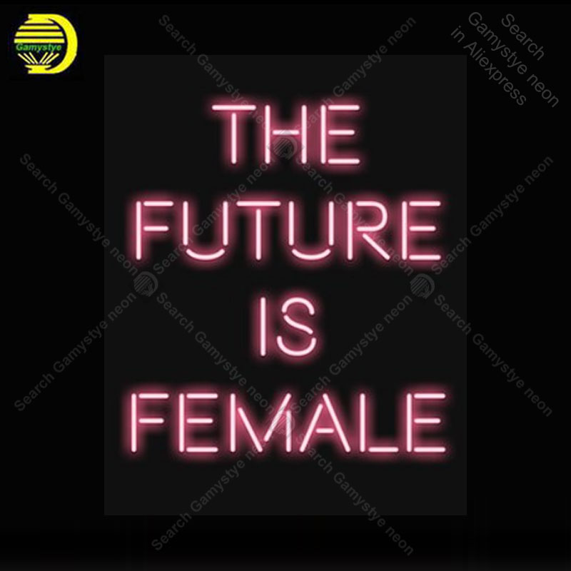 The future is female Neon Sign neon bulb Sign Glass Tube neon lights Recreation Beer Iconic vintage Sign Advertise personalized