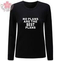 Cherry Blossom Women T Shirts Cotton T Shirt Long Sleeve O Neck TShirts No Plans Are