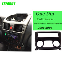 ITYAGUY 1 Din Fascia for NISSAN Almera N16 Sentra 2001-2006 Radio DVD Stereo Panel Dash Install Trim Kit Face Surround Frame