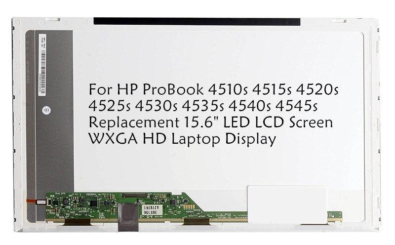 For HP ProBook 4510s 4515s 4520s 4525s 4530s 4535s 4540s 4545s Replacement 15.6 LED LCD Screen WXGA HD Laptop Display laptop keyboard for hp probook 4510s 4515s black without frame be belgium sn5092 sg 33200 2ja