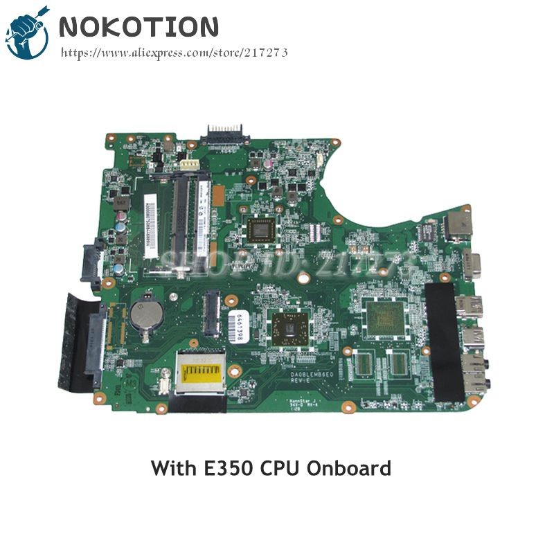 NOKOTION A000080750 DA0BLEMB6E0 MAIN BOARD For Toshiba Satellite L750 L750D L755 Laptop Motherboard E350 CPU Onboard DDR3 nokotion genuine h000064160 main board for toshiba satellite nb15 nb15t laptop motherboard n2810 cpu ddr3