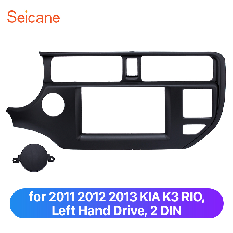 Seicane 2 Din Car Refitting Trim Bezel Kit for 2011 2012 2013 KIA K3 RIO Left