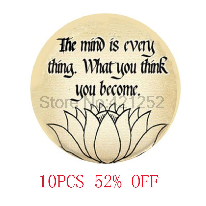 Buddhist Inspirational Quote The Mind Is Everything What You Think You Become Necklace keyring bookmark cufflink  earring