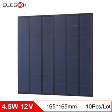 ELEGEEK 10pcs 4.5W Polycrystalline Silicon 12V Solar Panel Module Solar Cell Panel Batteries Charger for LED Light 165*165mm