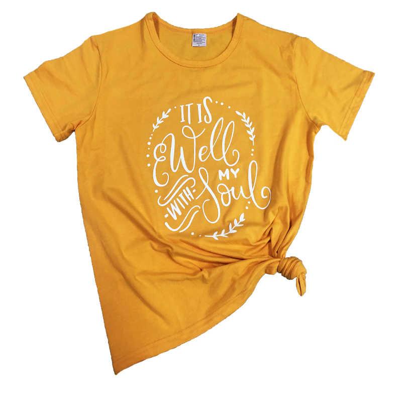 Roupas da moda Verão Cristão Slogan Presente Amarela Harajuku Tee É Bem com Minha Alma T-Shirt À Moda Crença Coll Topo