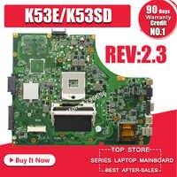 K53SD Motherboard Rev: 2,3 Für Asus A53E A53S K53E K53S K53SD motherboard K53E mainboard X53E laptop motherboard test 100% ok